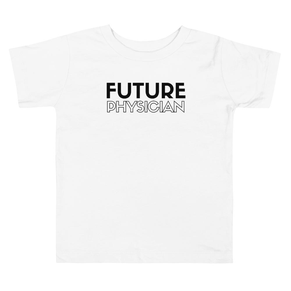"Toddler """"Future Physician"" Tee"