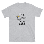 Talks Back T-Shirt