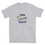 Slays T-Shirt