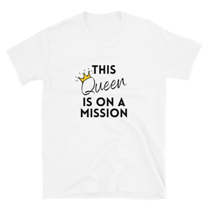 On A Mission T-Shirt
