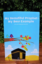 Front cover of the book My Beautiful Prophet (Sallallahu `alayhi wa sallam): My Best Example