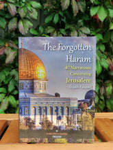Front cover of the book The Forgotten Haram - 40 Narrations Concerning Jerusalem