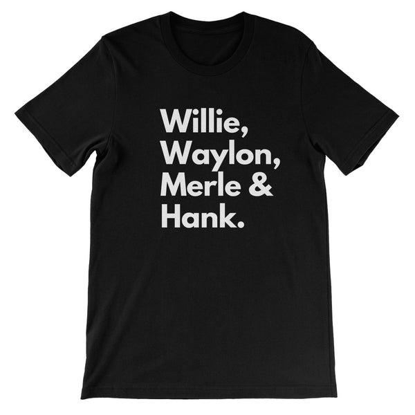 Willie, Waylon, Merle & Hank Unisex T-shirt
