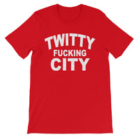 Twitty F*cking City Unisex T-Shirt