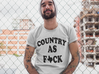 Country as F*CK Unisex T-shirt