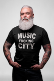 Music F***king City Unisex T-Shirt