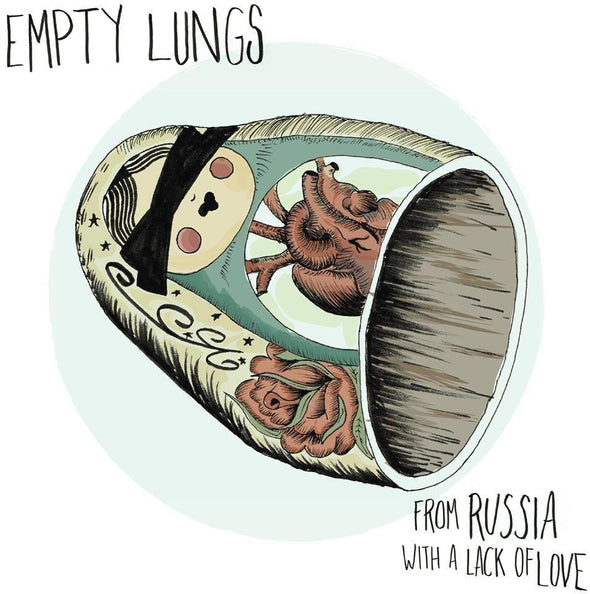 Empty Lungs - From Russia With A Lack Of Love / Cabin Fever 7
