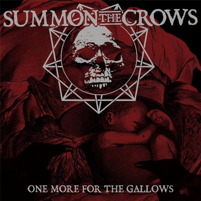 SUMMON THE CROWS - One More For The Gallows LP