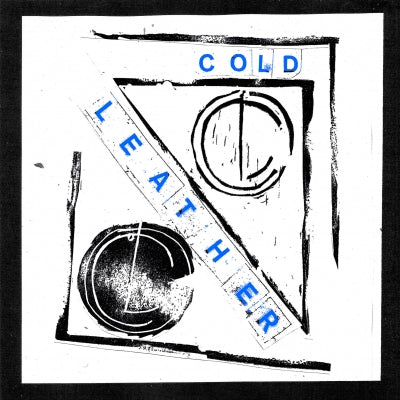 COLD LEATHER – Past Remedy 7""