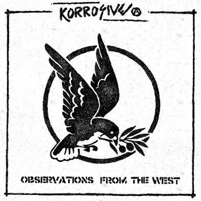 KORROSIVE - Observations From The West LP