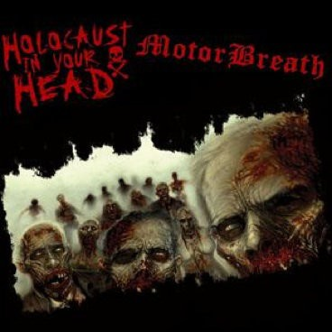 HOLOCAUST IN YOUR HEAD/MOTORBREATH Split 12