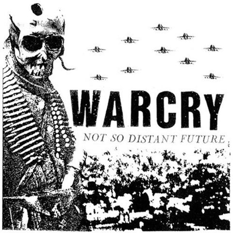 WARCRY - Not So Distant Future LP