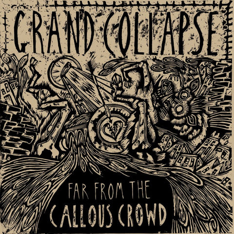 Grand Collapse -  Far From The Callous Crowd 12