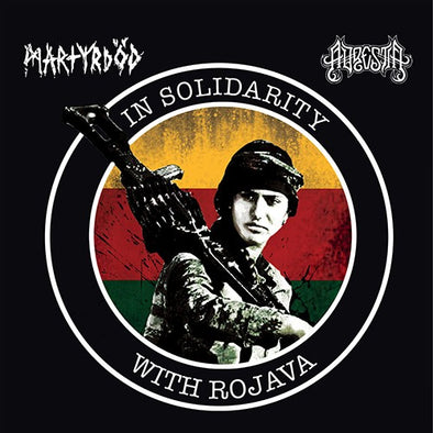 MARTYRDOD/ADRESTIA - IN SOLIDARITY WITH ROJAVA EP