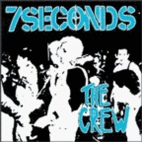 7 Seconds - The Crew 12""
