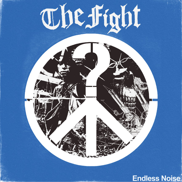 THE FIGHT  - ENDLESS NOISE 12""