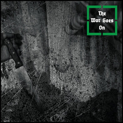 "THE WAR GOES ON ""S/T"" LP"