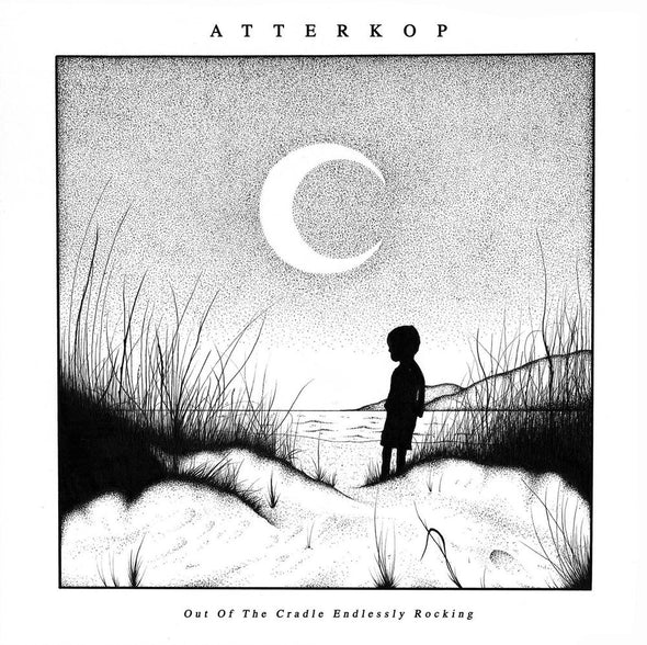 ATTERKOP - OUT OF THE CRADLE ENDLESSLY ROCKING 12""