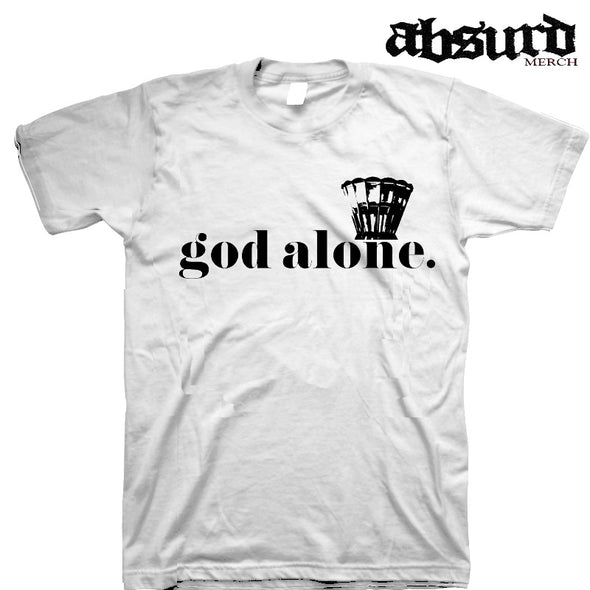 God Alone. T-Shirt
