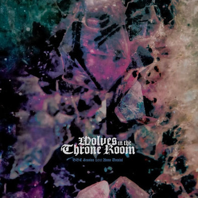WOLVES IN THE THRONE ROOM BBC Session 2011 Anno Domini 12""