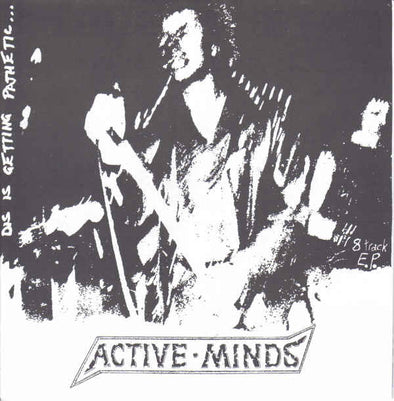 ACTIVE MINDS - Dis Is Getting Pathetic EP