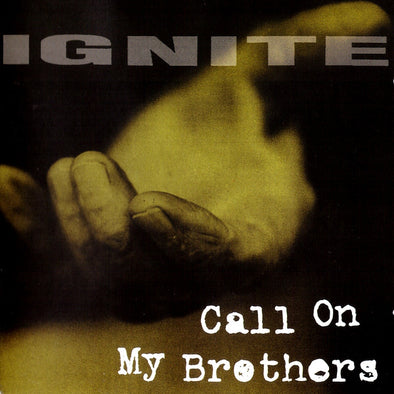 IGNITE - CALL ON MY BROTHERS LP
