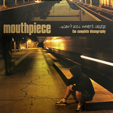 "MOUTHPIECE ""CAN'T KILL WHAT'S INSIDE: THE COMPLETE DISCOGRAPHY"" LP"
