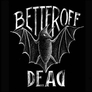 "BETTER OFF DEAD ""Sans Issues"" 7"""