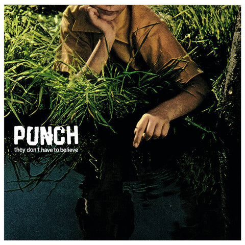 "Punch -  They Don't Have To Believe  12""LP"