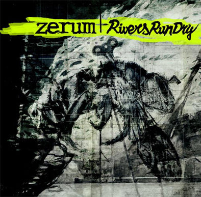 ZERUM // RIVERS RUN DRY split LP