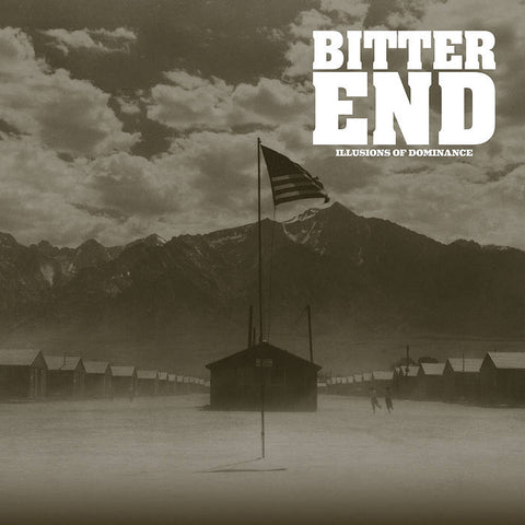 "Bitter End -  Illusions Of Dominance  12""LP"