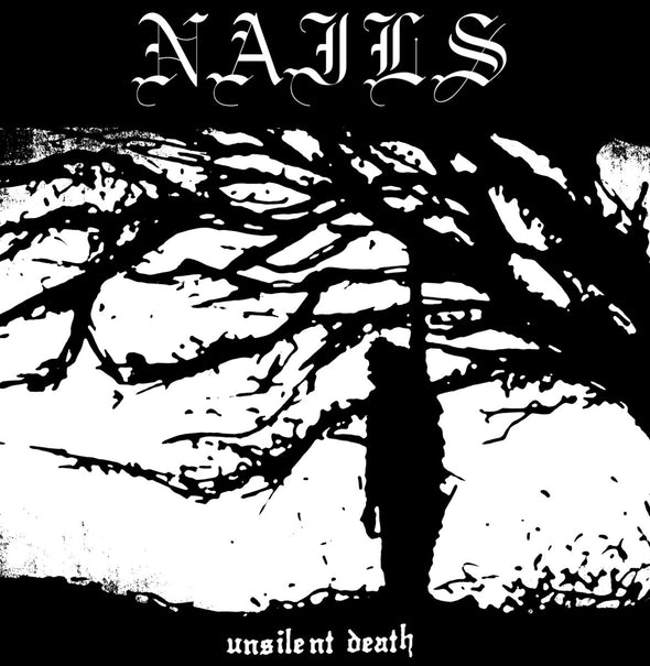 Nails - Unsilent Death - Black Vinyl (LP)