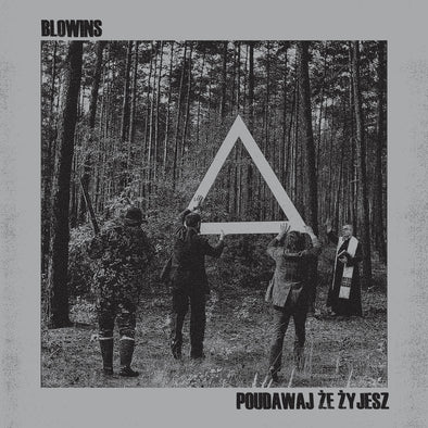 BLOWINS - Pretend To Be Alive  LP