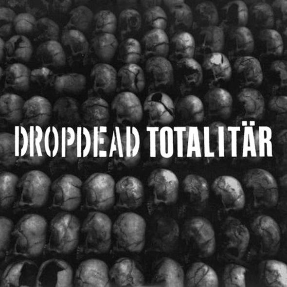 "DROPDEAD / TOTALITAR ""SPLIT""  7"""