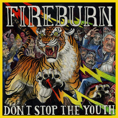 "FIREBURN ""DON'T STOP THE YOUTH"""