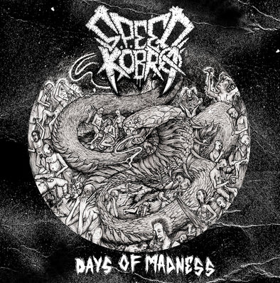 Speedköbra ‎- Days Of Madness
