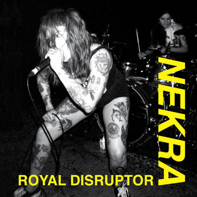 Nekra -  Royal Disruptor 7""
