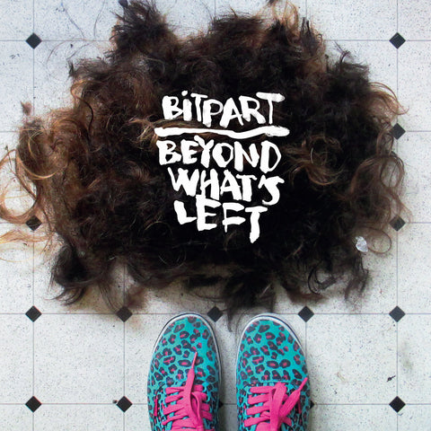 BITPART - BEYOND WHATS LEFT LP
