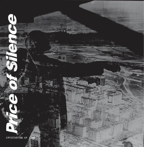 PRICE OF SILENCE - ARCHITECTURE OF VICE, 12""