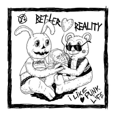 Better Reality -  I LIKE PUNK LIFE 7""