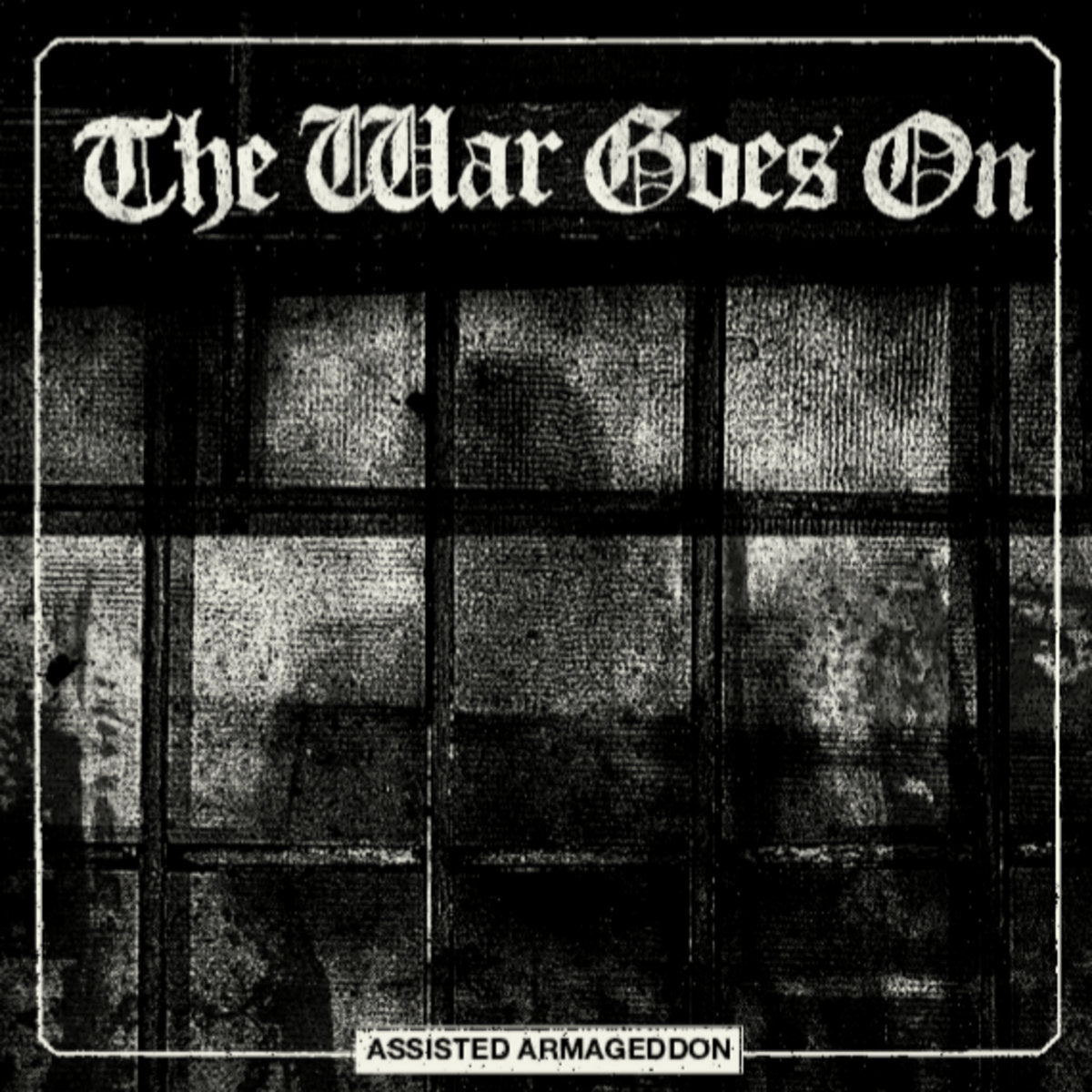 """THE WAR GOES ON """"Assisted Armageddon"""" LP"""