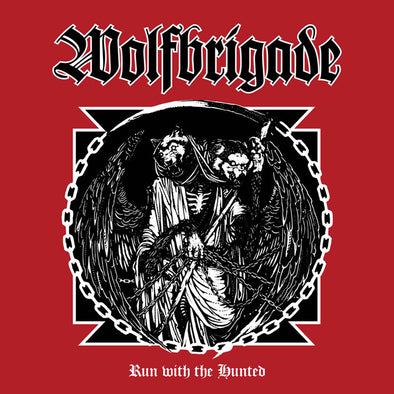 WOLFBRIGADE Run With The Hunted  LP