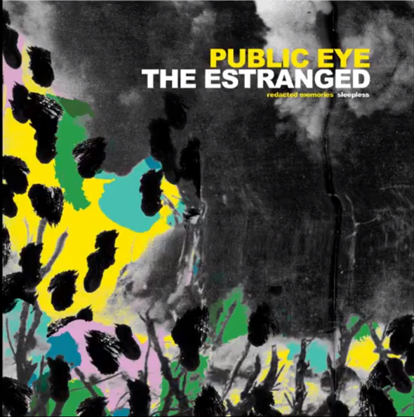 The Estranged /  Public Eye split 7""