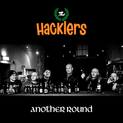 The Hacklers - Another Round 12""