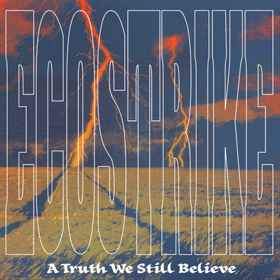 ECOSTRIKE  - A TRUTH WE STILL BELIEVE 12""