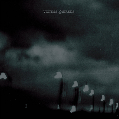 VICTIMS  - SIRENS LP