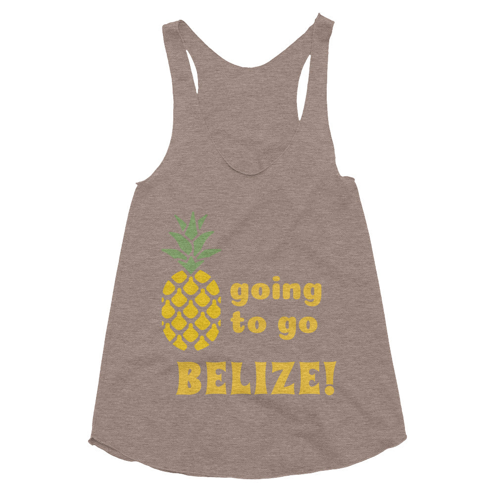 Going to Go Belize!  Women's Tri-Blend Racerback Tank