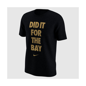 "NIKE - MEN'S ""DID IT FOR THE BAY"" TEE (BLACK)"