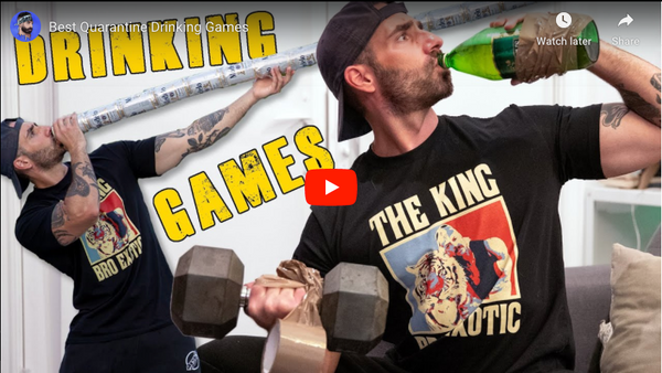 Best Quarantine Drinking Games | BroscienceLife