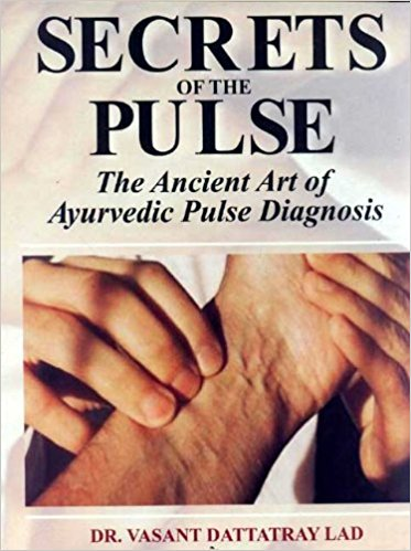 Secrets of the Pulse - Bio Veda Ayurvedic Books